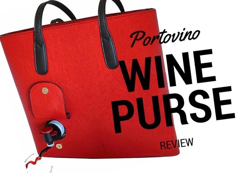 PortoVino Wine Purse Review