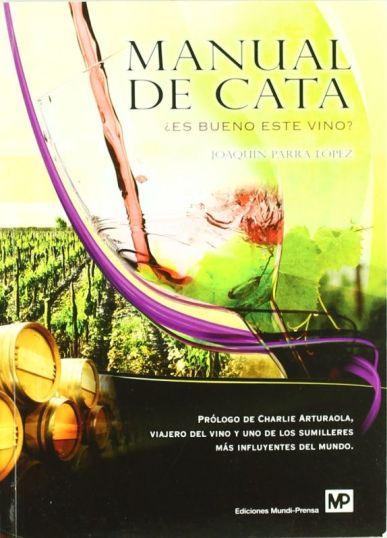 manual de cata ¿es bueno este vino?