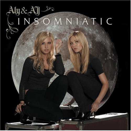 Aly and AJ Insomniatic