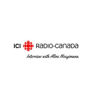 CBC Radio Canada Interview with Aline Nzeyimana