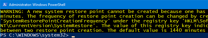 powershell restore point frequency 24 hours warning
