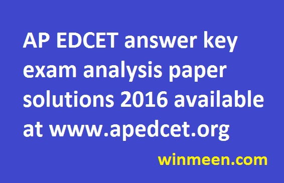 AP EDCET answer key exam analysis paper solutions 2016 available at www.apedcet.org