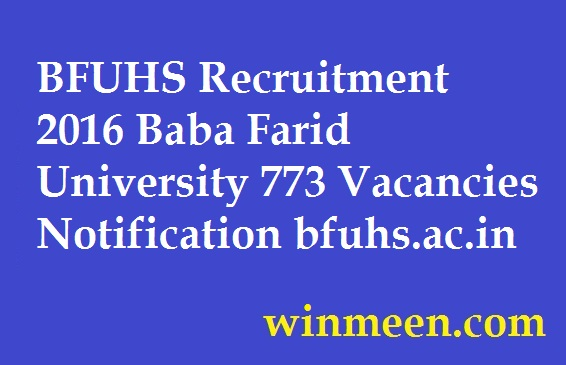BFUHS Recruitment 2016 Baba Farid University 773 Vacancies Notification
