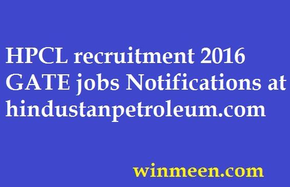 HPCL recruitment 2016 GATE jobs Notifications at hindustanpetroleum