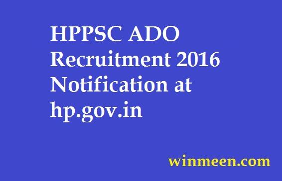 HPPSC ADO Recruitment 2016 Notification at hp.gov.in