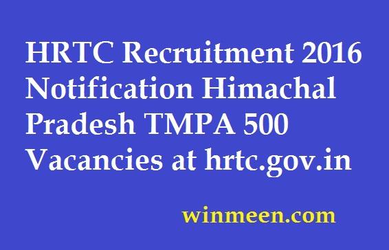 HRTC Recruitment 2016 Notification Himachal Pradesh TMPA 500 Vacancies at hrtc.gov.in
