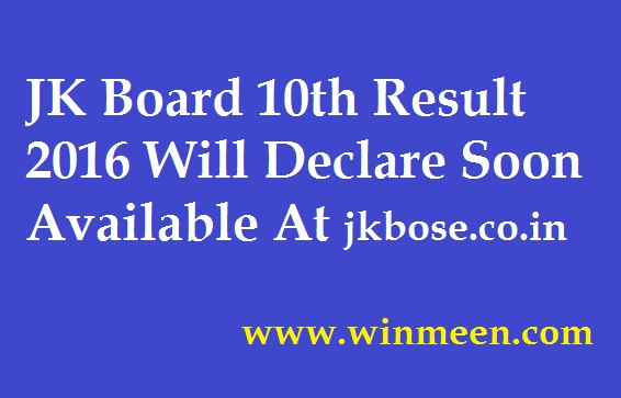 JK Board 10th Result 2016 Will Declare Soon Available At jkbose co in