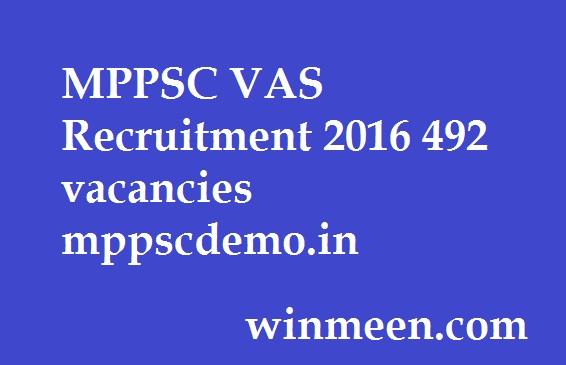 MPPSC VAS Recruitment 2016 492 vacancies