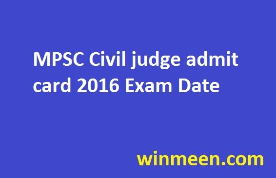 MPSC Civil judge admit card 2016 Exam Date