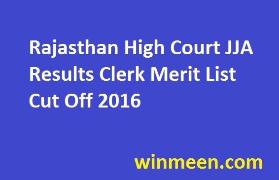 Rajasthan High Court JJA Results Clerk Merit List Cut Off 2016