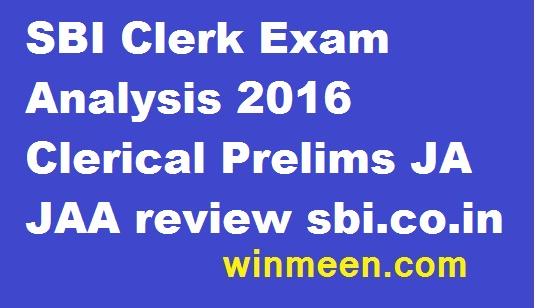 SBI Clerk Exam Analysis 2016 Clerical Prelims JA JAA review