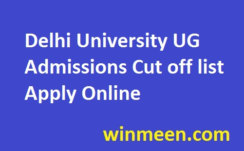Delhi University UG Admissions Cut off list Apply Online