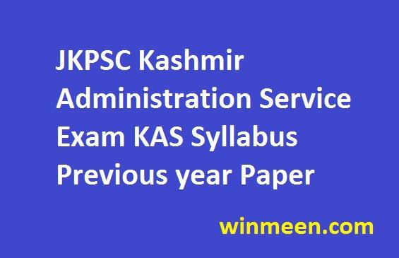 JKPSC Kashmir Administration Service Exam KAS Syllabus Previous year Paper 2016