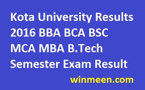Kota University Results 2016 BBA BCA BSC MCA MBA B.Tech Semester Exam Result