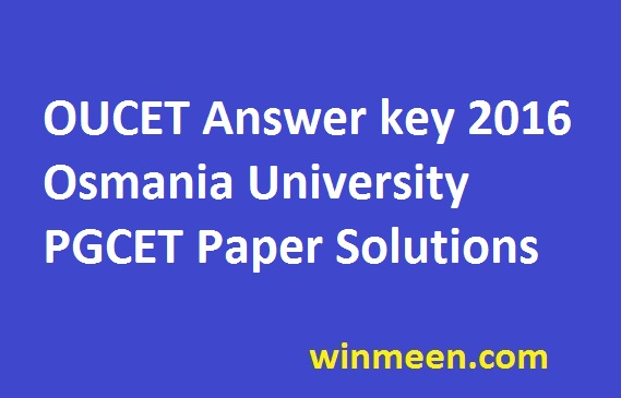 OUCET Answer key 2016 Osmania University PGCET Paper Solutions