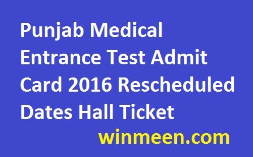 Punjab Medical Entrance Test Admit Card 2016 Rescheduled Dates Hall Ticket