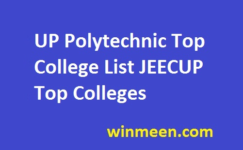 UP Polytechnic Top College List JEECUP Top Colleges