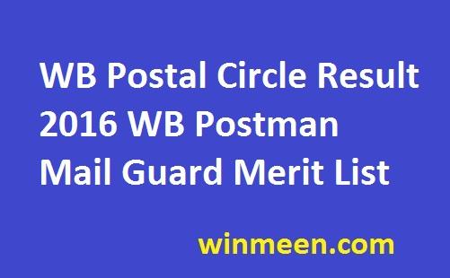 WB Postal Circle Result 2016 WB Postman Mail Guard Merit List
