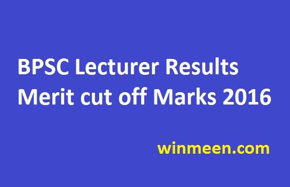 BPSC Lecturer Results Merit cut off Marks 2016