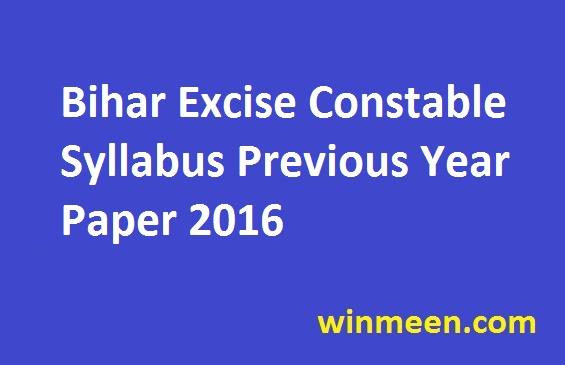 Bihar Excise Constable Syllabus Previous Year Paper 2016