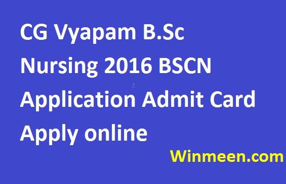CG Vyapam B.Sc Nursing 2016 BSCN Application Admit Card Apply online