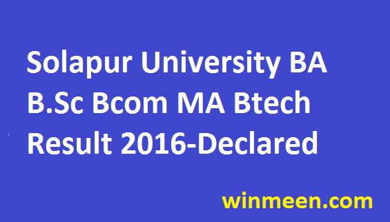 Solapur  University BA B.Sc Bcom MA  Btech Result 2016- Declared