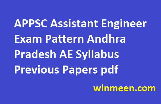 APPSC Assistant Engineer Exam Pattern Andhra Pradesh AE Syllabus Previous Papers pdf