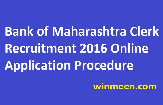 Bank of Maharashtra Clerk Recruitment 2016 Online Application Procedure
