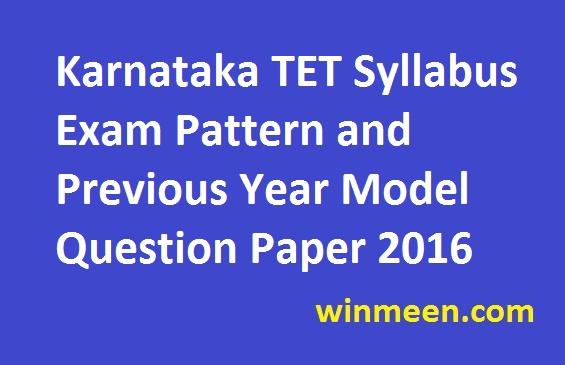 Karnataka TET Syllabus Exam Pattern and Previous Year Model Question Paper 2016