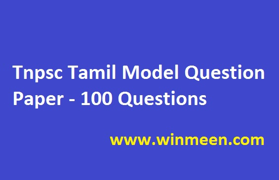 Tnpsc Tamil Model Question Paper - 100 Questions