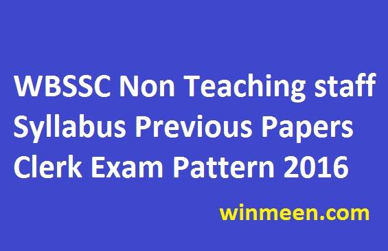 WBSSC Non Teaching staff Syllabus Previous Papers Clerk Exam Pattern 2016