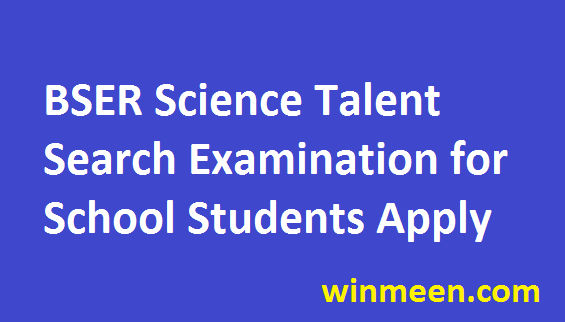 BSER Rajasthan State Talent Search Notification Syllabus Exam Pattern Apply Online