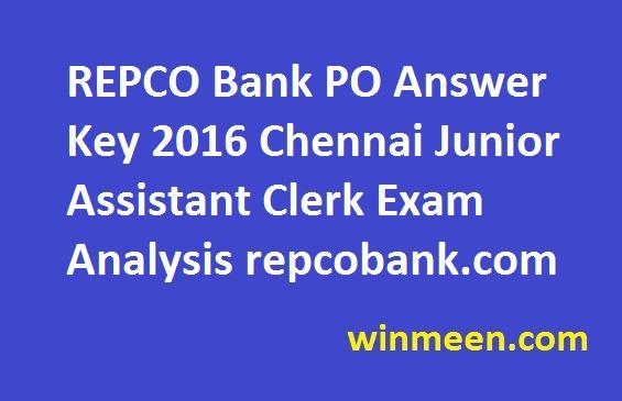 REPCO Bank PO Answer Key 2016 Chennai Junior Assistant Clerk Exam Analysis repcobank.com