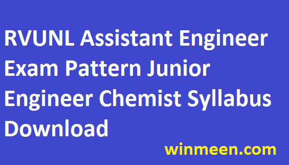 RVUNL Assistant Engineer Recruitment Exam Pattern Junior Engineer Junior Chemist Syllabus Download in Pdf