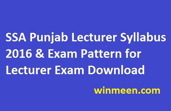 SSA Punjab Lecturer Syllabus 2016 & Exam Pattern for Lecturer Exam Download