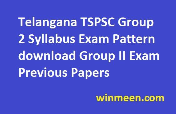 Telangana TSPSC Group 2 Syllabus Exam Pattern download Group II Exam Previous Papers