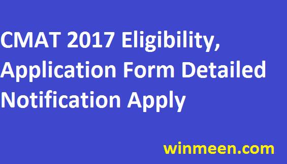 CMAT 2017 Common Management Aptitude Test Eligibility  Application Notification Details 2017