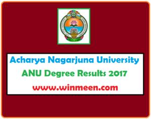 Acharya Nagarjuna University ANU Degree Results 2017