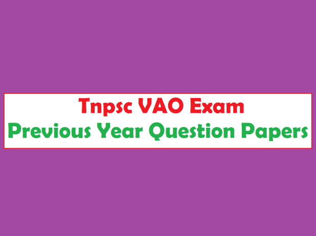 Tnpsc VAO Exam Previous Year Question Papers