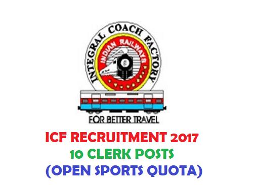 ICF Chennai Recruitment 2017 Apply 10 Sports Quota Posts