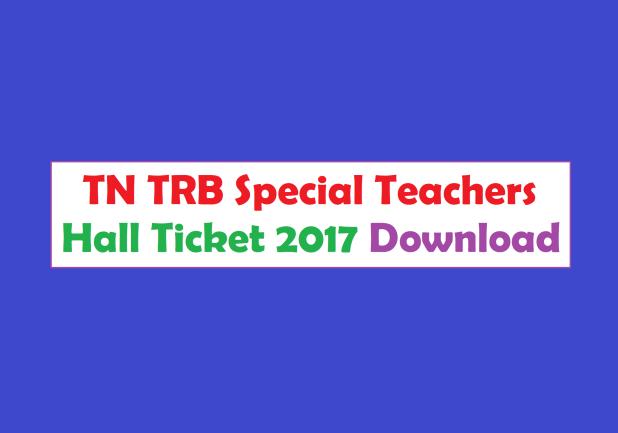 TN TRB Special Teacher Admit Card 2017