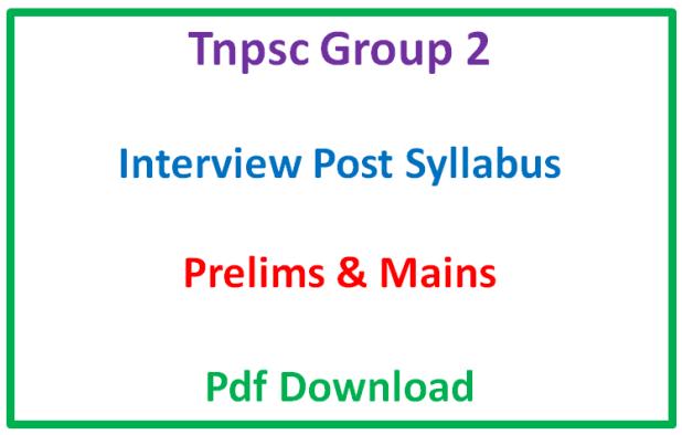 Tnpsc Group 2 Interview Post Prelims Syllabus Pdf Download