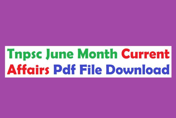 Tnpsc Current Affairs June Month Pdf