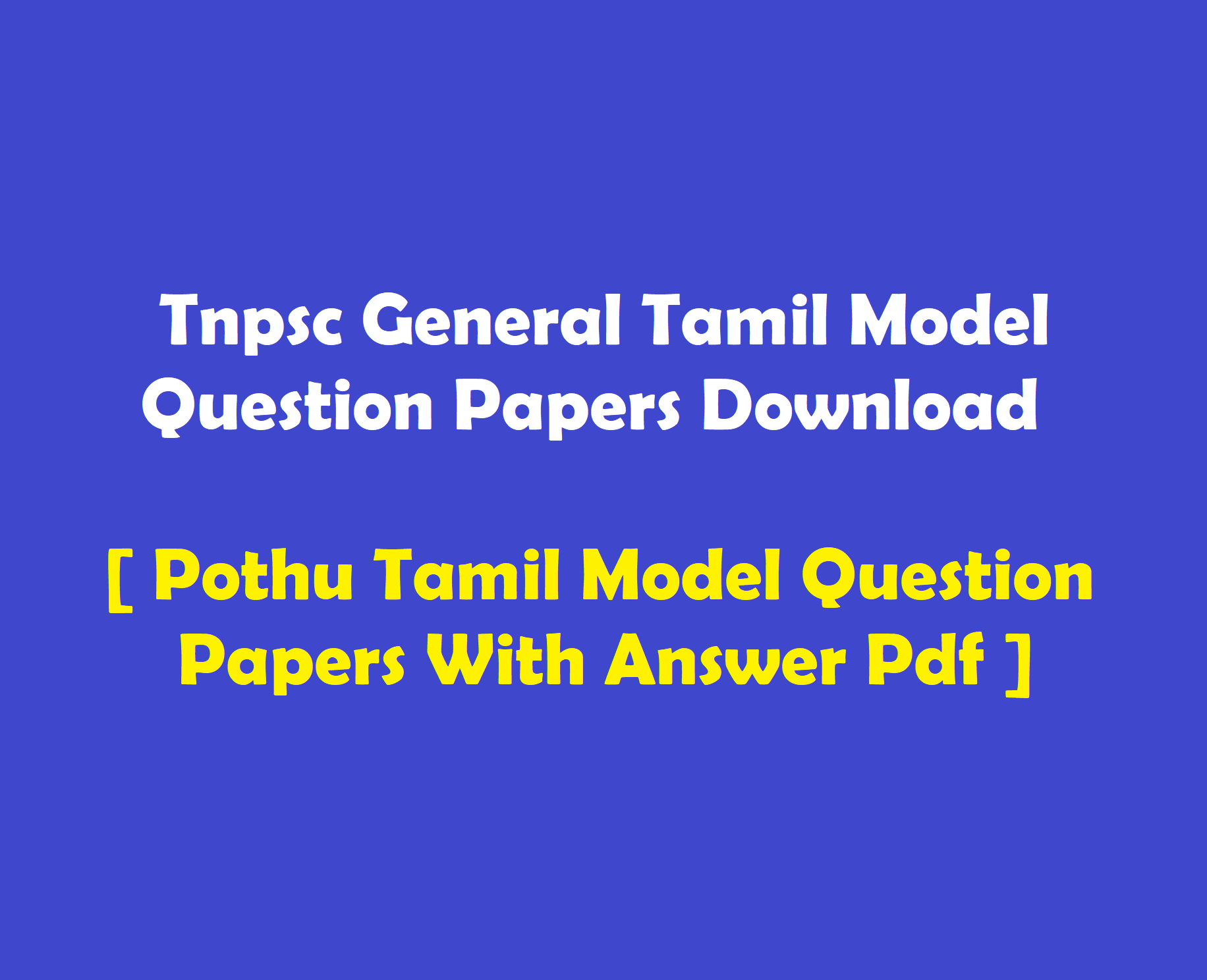 General Tamil Model Question Papers For Tnpsc Study