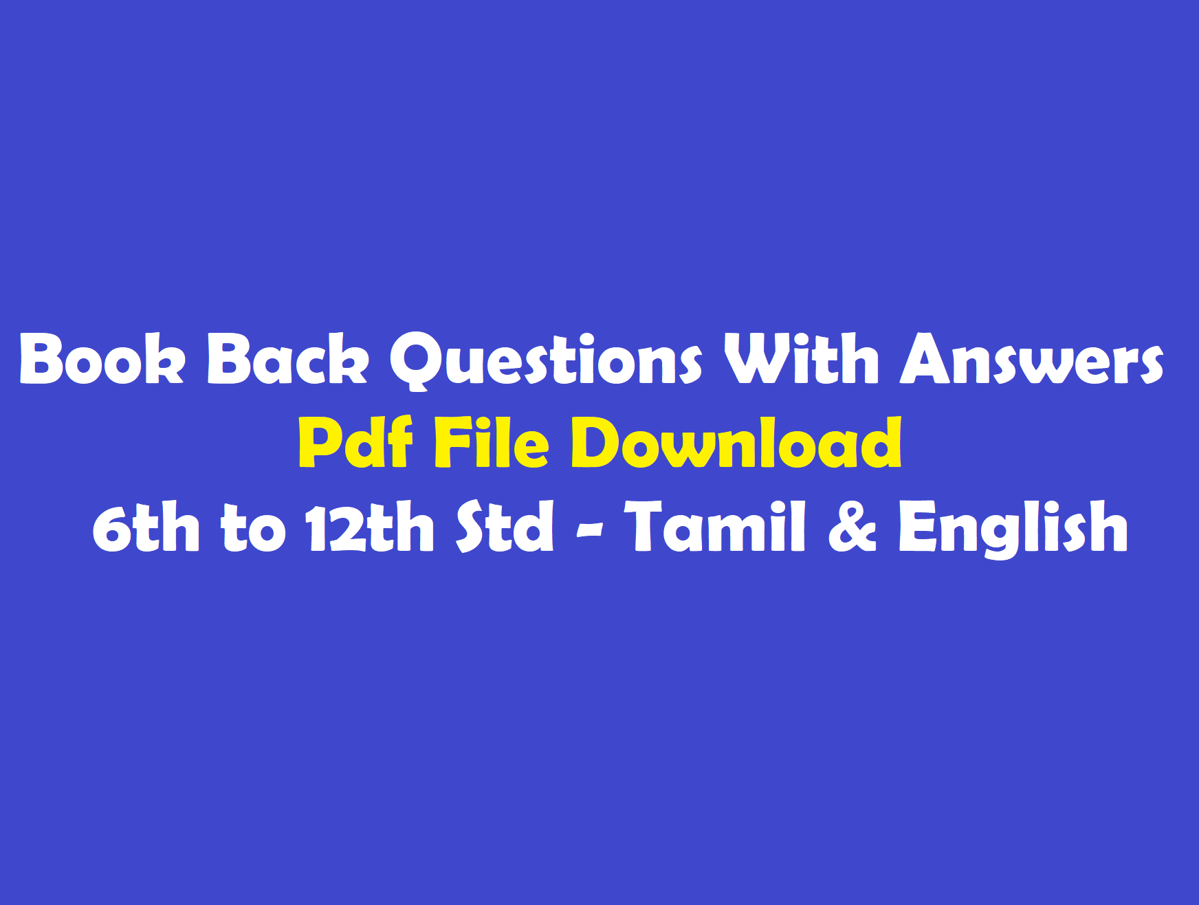6th to 12th Std Tnpsc Samacheer Book Back Questions with Answers Pdf in  Tamil & English - WINMEEN