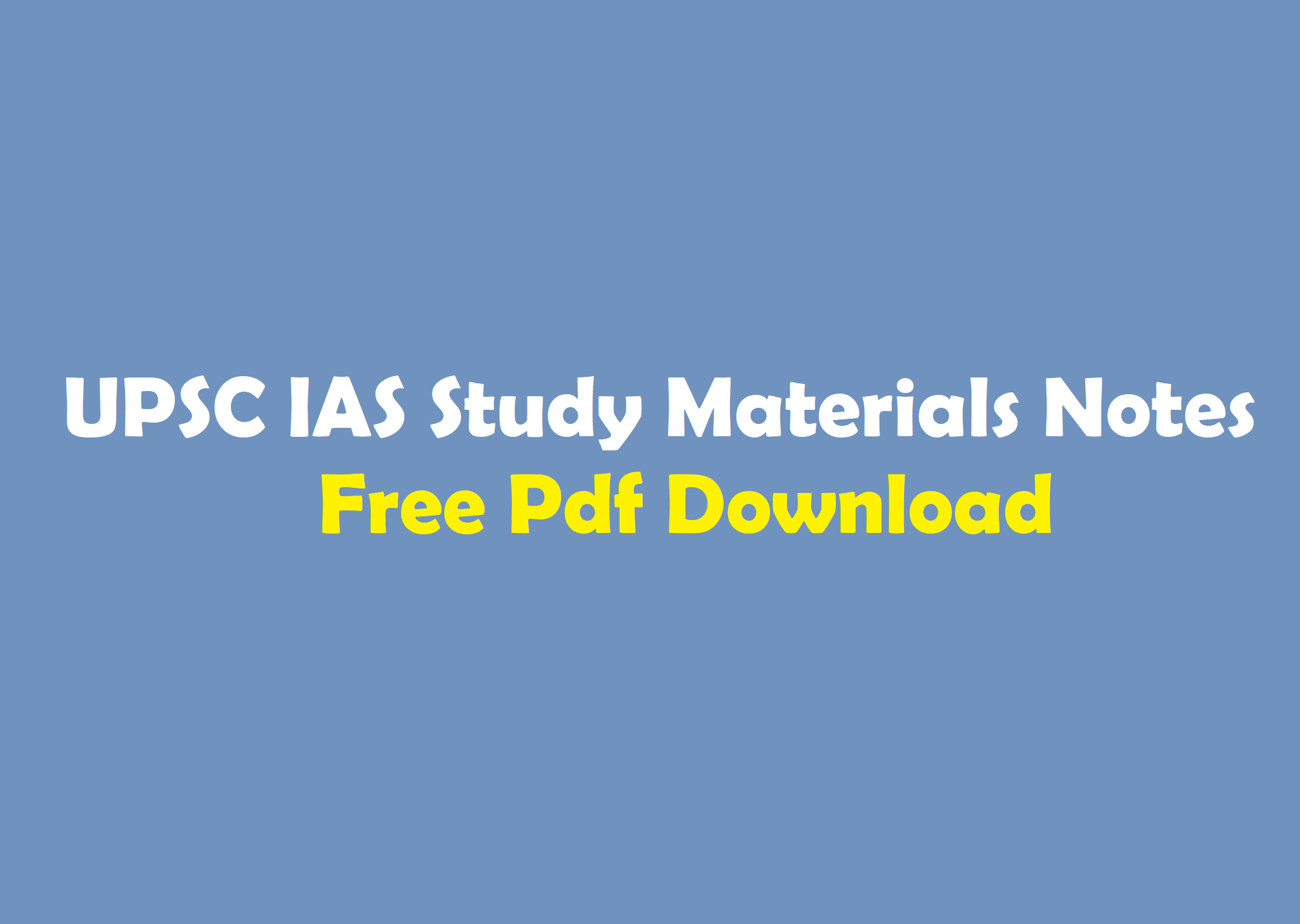 Download free study material, magazines, papers, syllabus & much.