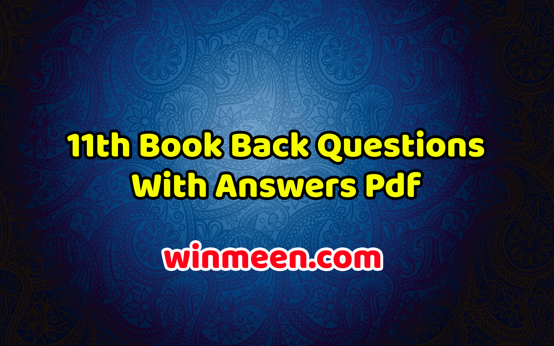 11th Book Back Questions With Answers Pdf - Samacheer Kalvi - WINMEEN