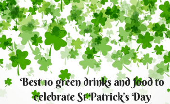 Best 10 green drinks and food to celebrate St Patrick's Day