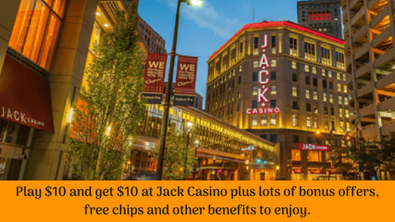 Play $10 and get $10 at Jack Casino plus lots of bonus offers, free chips and other benefits to enjoy