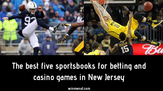The best five sportsbooks to play poker and casino games in New Jersey
